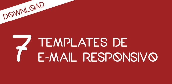 7 templates de e-mail responsivo #Download