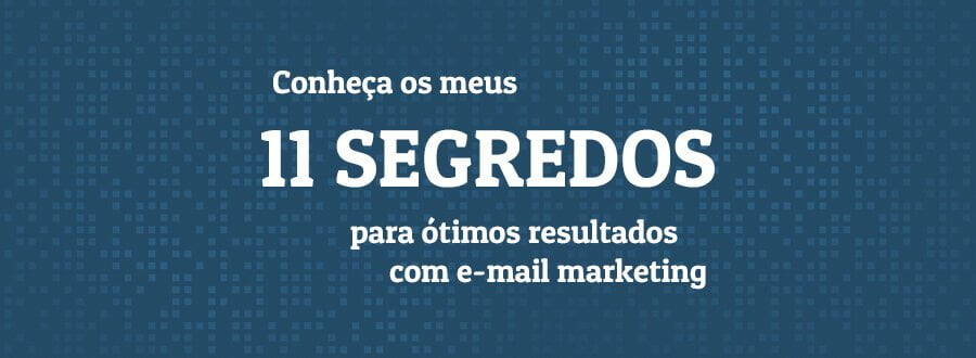 Segredos do email marketing